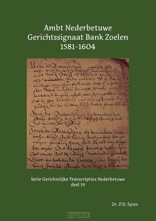 Ambt Nederbetuwe Gerichtssignaat Bank Zoelen 1581-1604