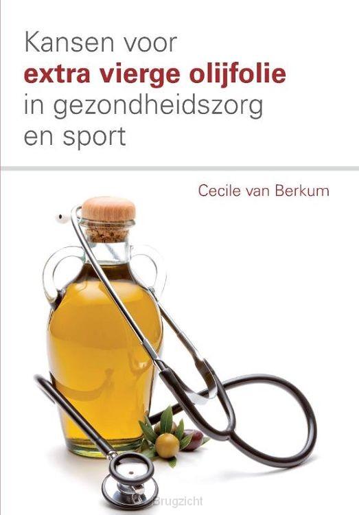 Kansen voor extra vierge olijfolie in de gezondheidszorg en sport