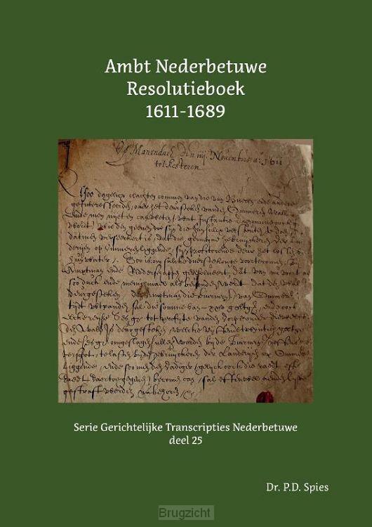 Ambt Nederbetuwe Resolutieboek 1611-1689