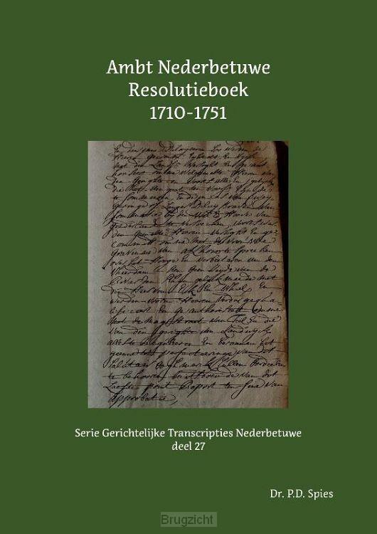 Ambt Nederbetuwe Resolutieboek 1710-1751