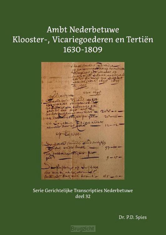 Ambt Nederbetuwe Klooster-, Vicariegoederen en Tertiën 1630-1809