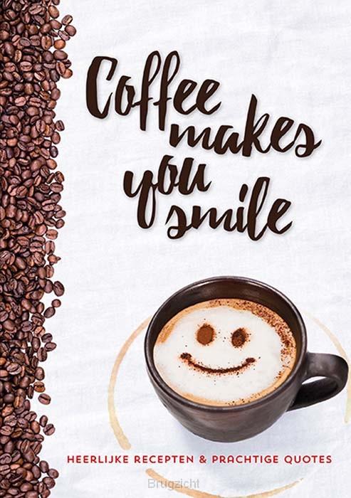 Coffee makes you smile