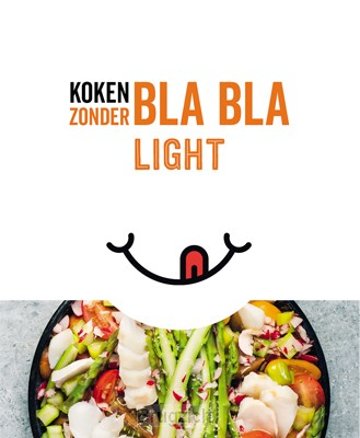 Koken zonder Bla Bla Light