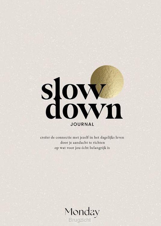 MONDAY Slow Down Journal