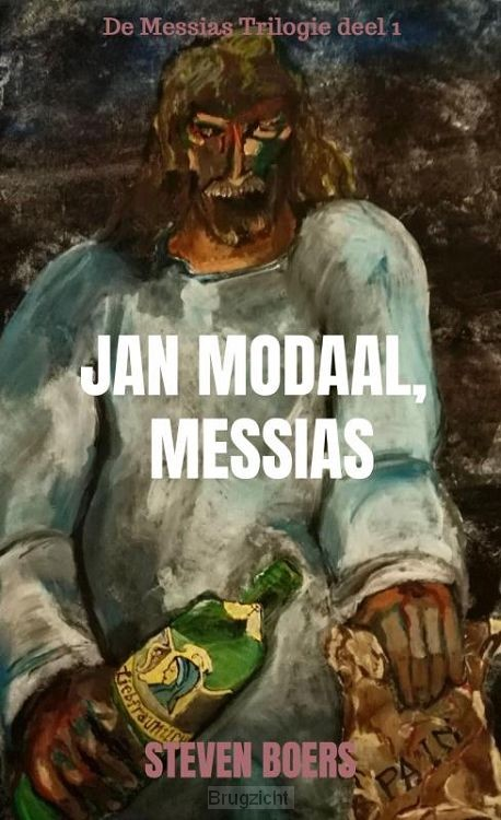 Jan Modaal, Messias