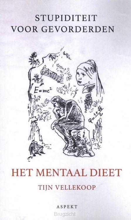 Het Mentaal dieet