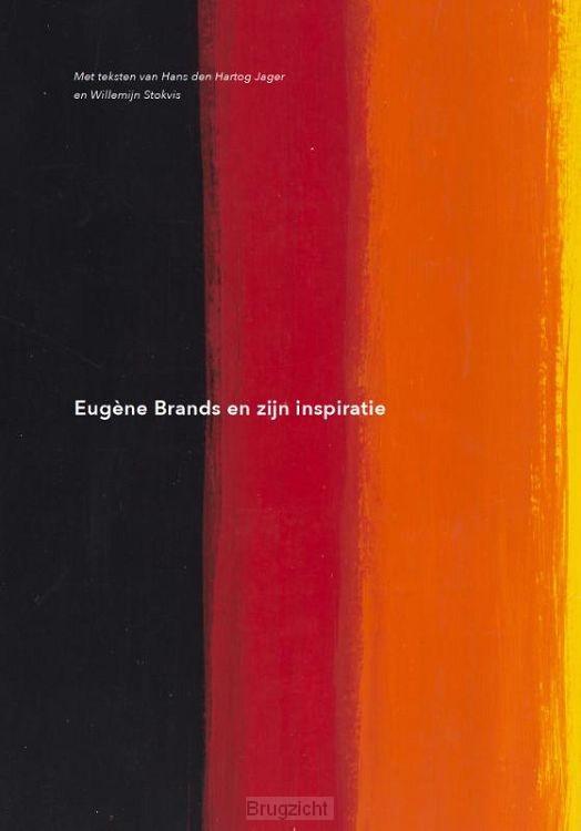Eugène Brands en zijn inspiratie