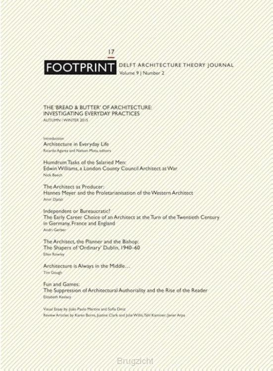 Footprint 17 / Vol 9/2 The 'bread & butter'of architecture: investigating everyday practices