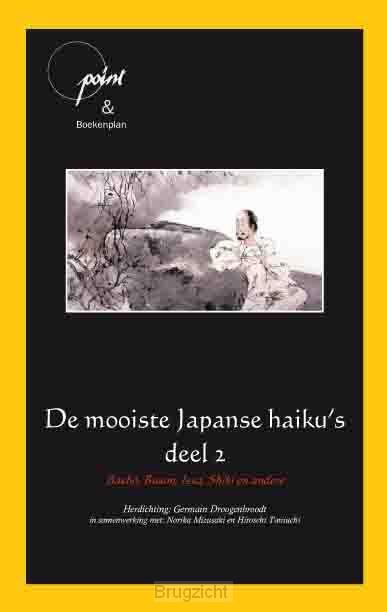 De mooiste Japanse haiku's / 2 Basho, Buson, Issa, Shiki en andere