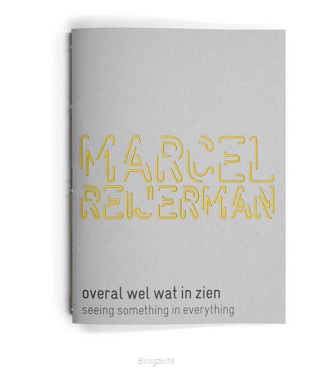 Marcel Reijerman overal wel wat in zien