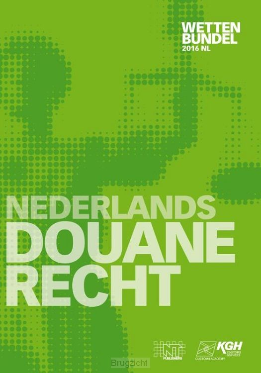 Nederlands Douanerecht / 2016