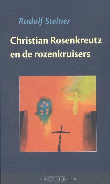 Christian Rosenkreutz en de rozenkruisers