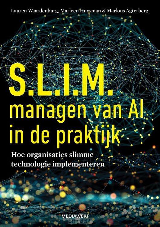 S.L.I.M. managen van AI in de praktijk