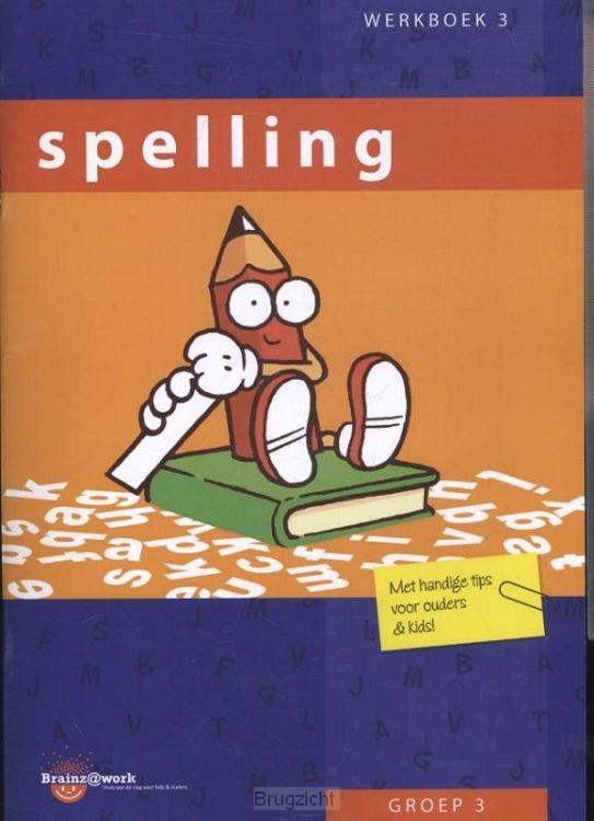 Groep 3 / Spelling / Werkboek 3