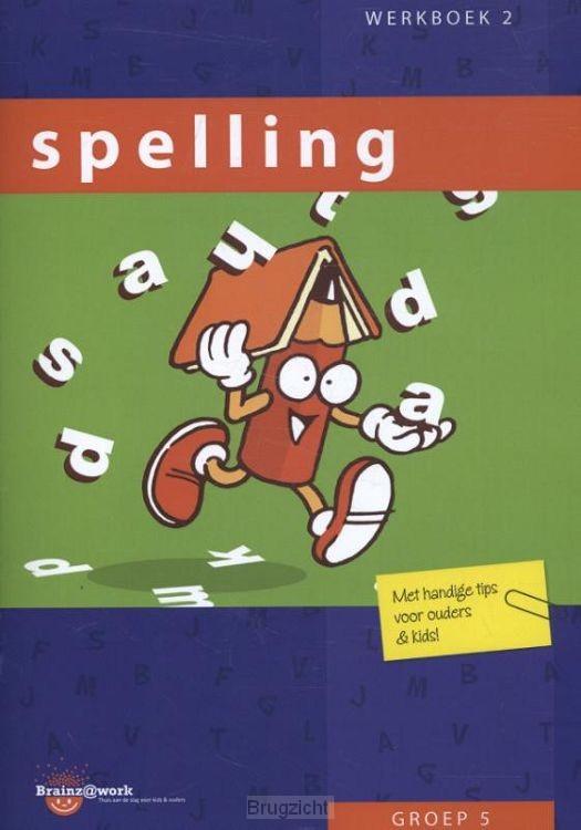 Groep 5 / Spelling / Werkboek 2