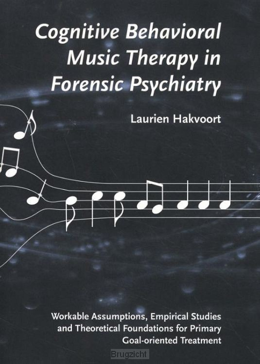 Cognitive behavioral music therapy in forensic psychiatry