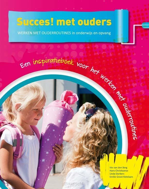 Succes! met ouders