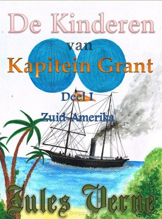 De kinderen van kapitein Grant / deel I