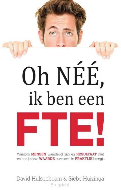 Oh néé, ik ben een FTE!
