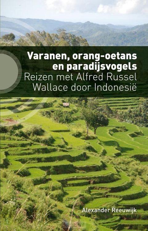 Varanen, orang-oetans en paradijsvogels
