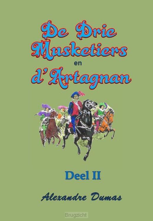 De drie musketiers en d'artagnan / deel II