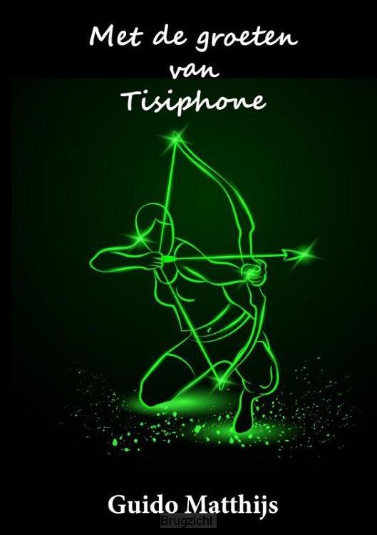 Met de groeten van Tisiphone