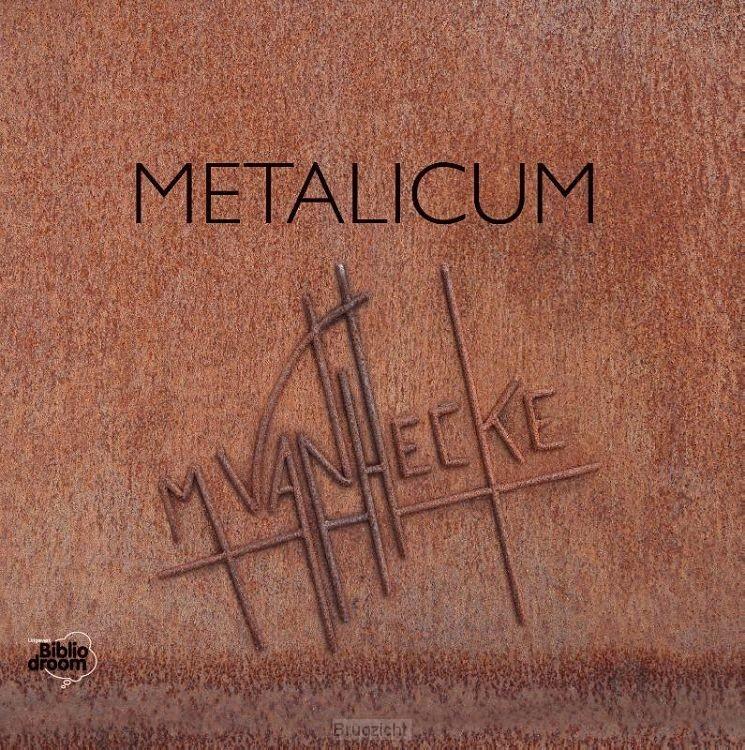 Metalicum Metaalsculpturen van Marc Vanhecke