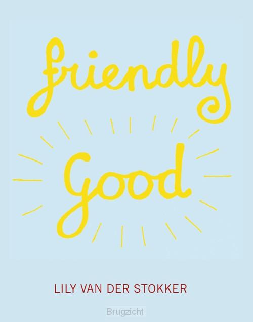Friendly Good