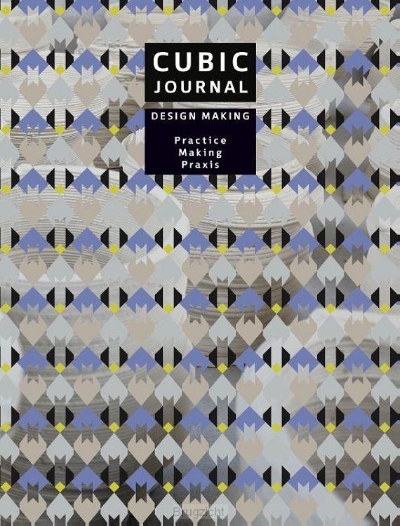 CUBIC JOURNAL 3 - Design Making