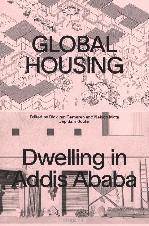 Global Housing: Dwelling in Addis Ababa