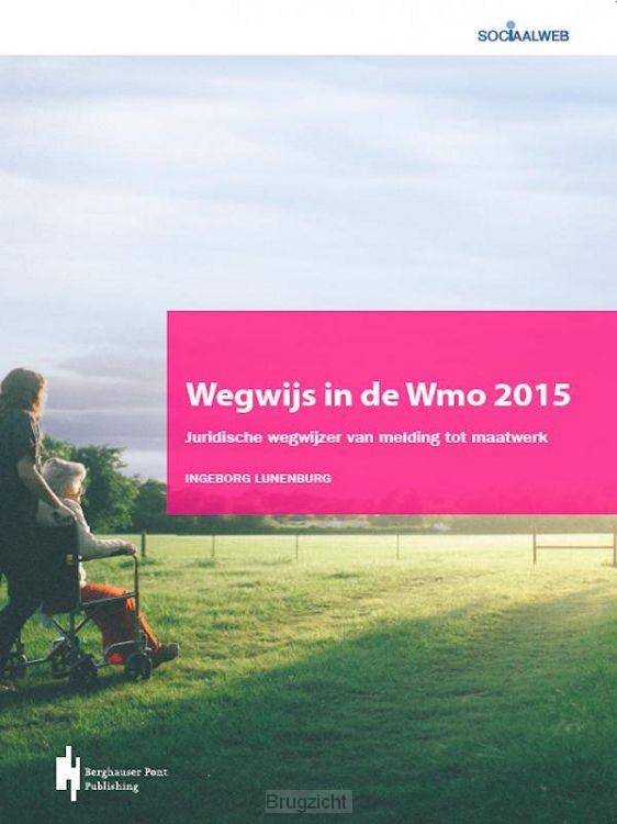 Wegwijs in de Wmo2015