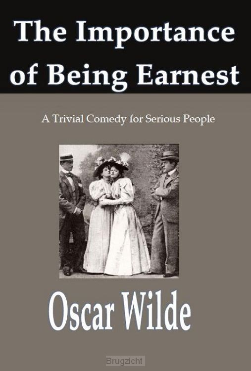 The Importance of Being Earnest,
