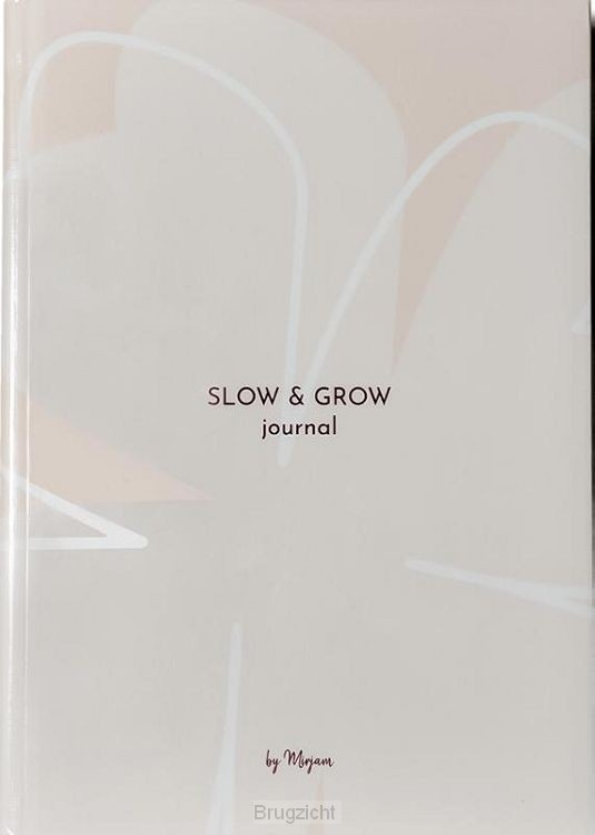 Slow & Grow Journal