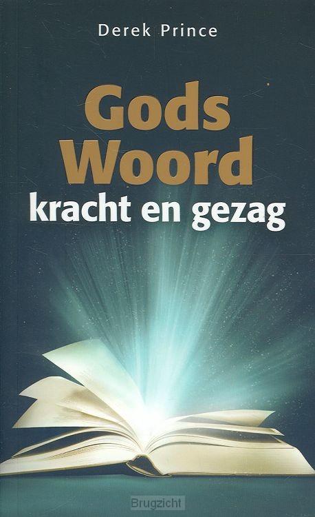 Gods woord kracht en gezag