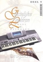 Geestelijke liederen dl.9 orgel/keyboard