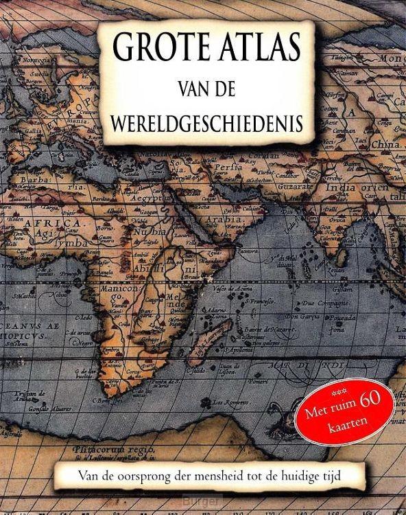 Grote Atlas van de Wereldgeschiedenis