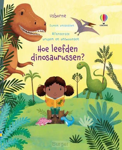 Hoe leefden dinosaurussen ?