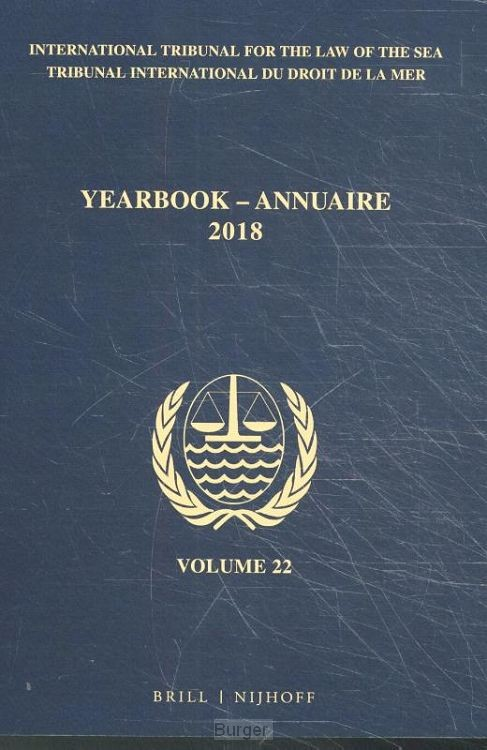 Yearbook International Tribunal for the Law of the Sea / Annuaire Tribunal international du droit de la mer, Volume 22 (2018)