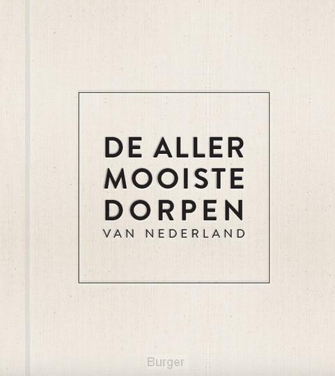 De allermooiste dorpen van Nederland, luxe editie