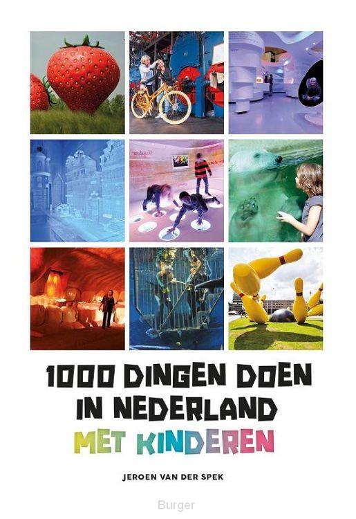 1000 dingen doen in Nederland met kinderen