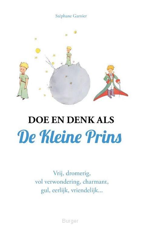 Doe en denk als De Kleine Prins