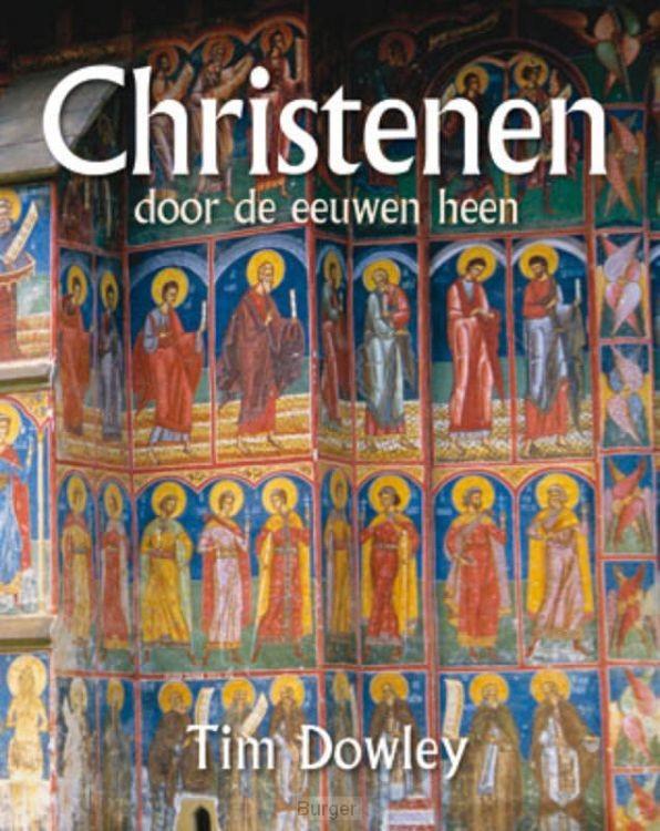 Christenen door de eeuwen heen