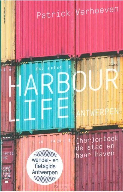 Harbour Life Antwerp