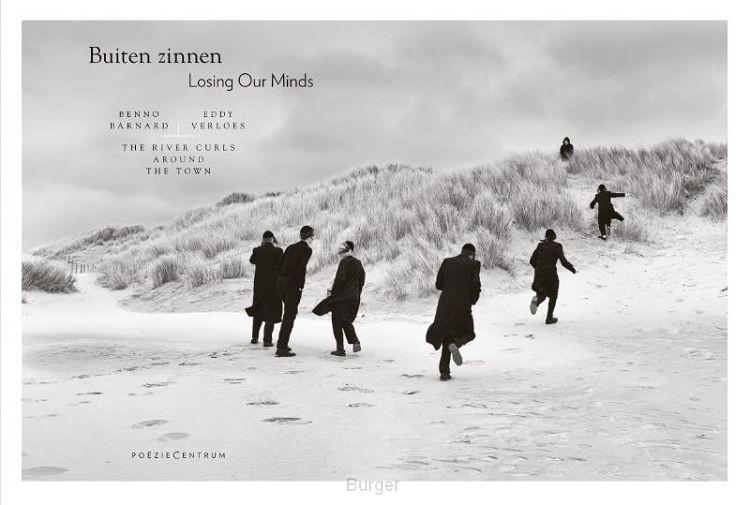 Buiten zinnen/Losing our minds
