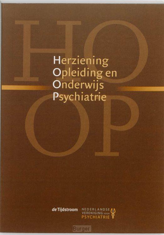 Herziening Opleiding en Onderwijs Psychiatrie