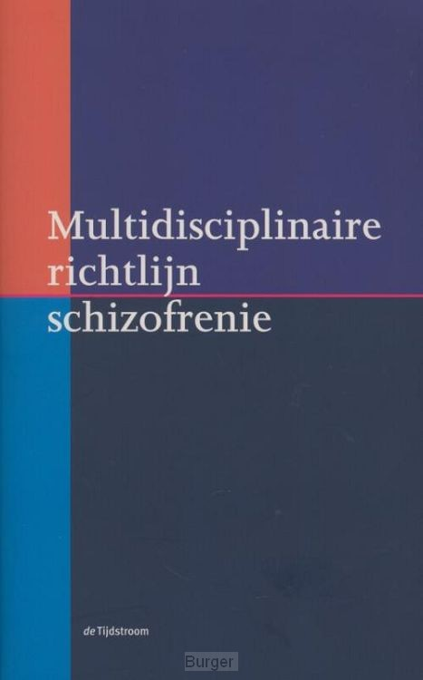 Multidisciplinaire richtlijn schizofrenie