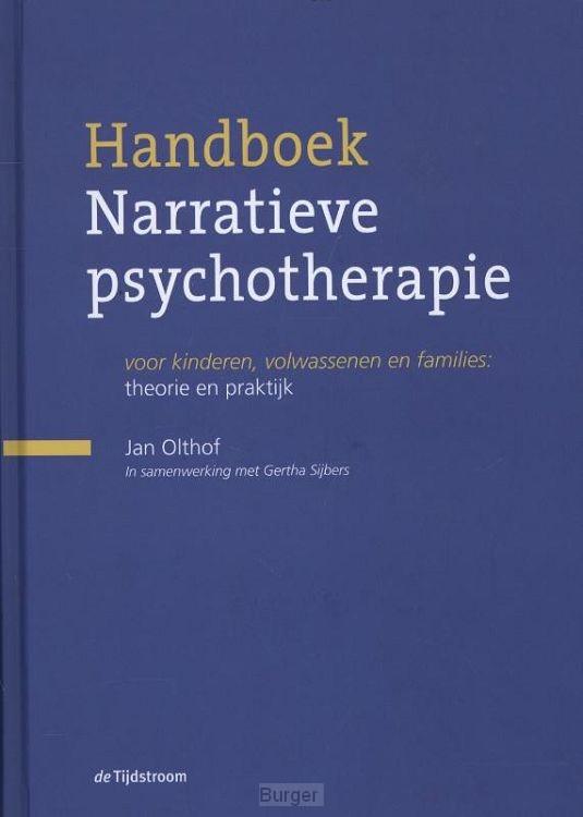 Handboek narratieve psychotherapie / theorie en praktijk