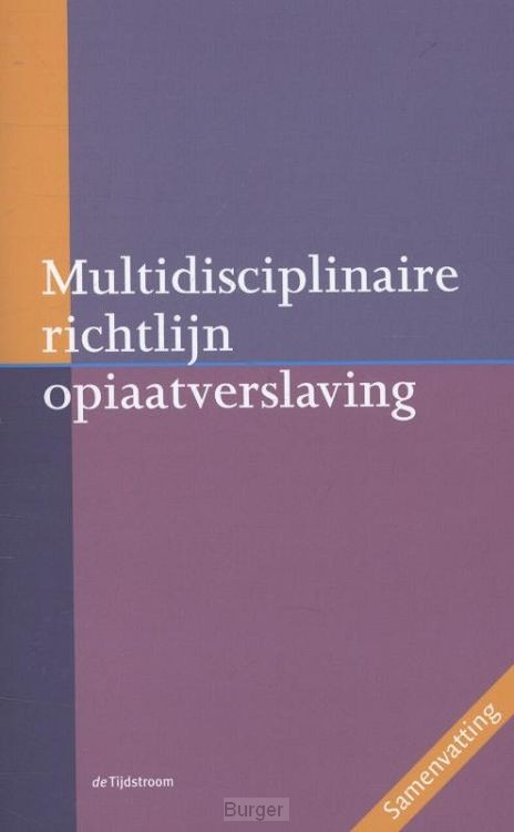 Multidisciplinaire richtlijn opiaatverslaving
