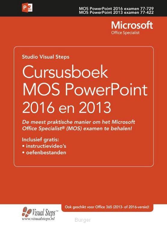 Cursusboek MOS PowerPoint / 2016 en 2013
