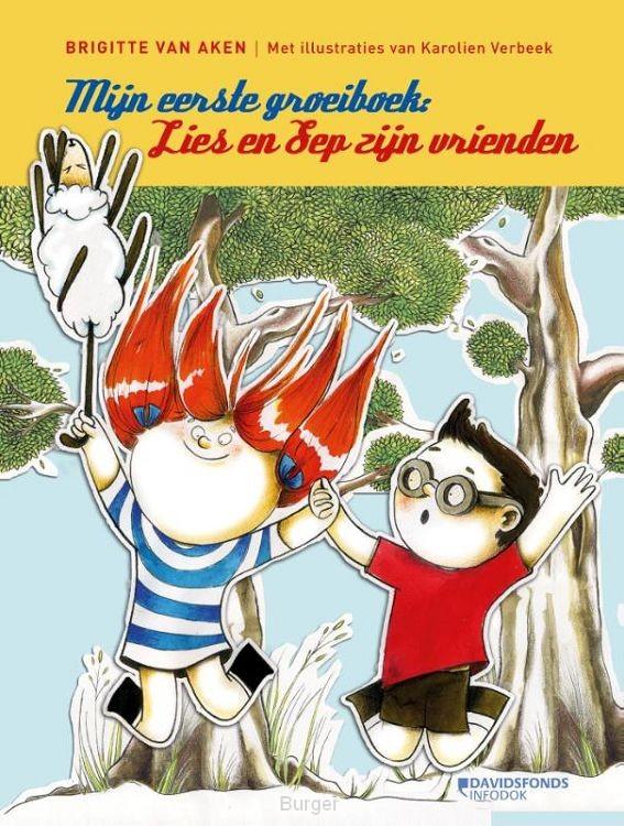 Mijn eerste groeiboek: ik lees het zelf! / Lies en Sep zijn vrienden